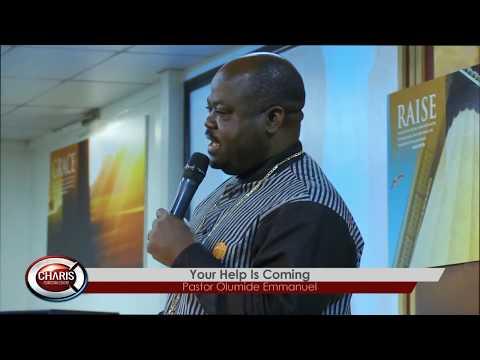 27-08-17 - Your Help Is Coming - Pastor Olumide Emmanuel