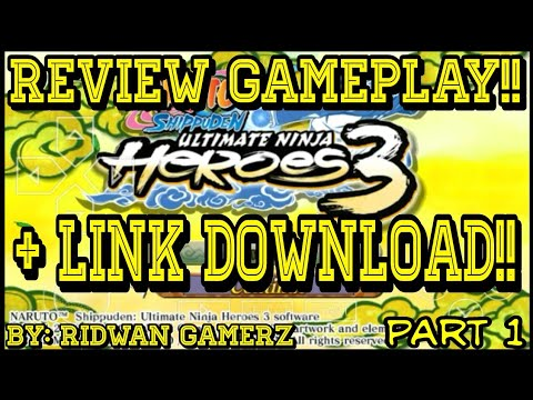 Review Gameplay Game PSP Naruto Shippuden Ultimate Ninja Heroes 3 + Link Download | PPSSPP Android