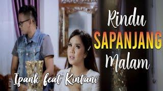 Ipank feat Kintani - Rindu Sapanjang Malam Lagu Minang Terbaru (Substitle Bahasa Indonesia)