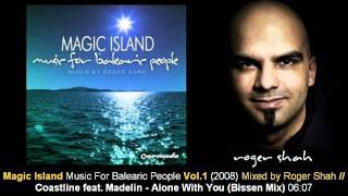 Coastline feat. Madelin - Alone With You (Bissen Mix) // Magic Island Vol.1 [ARMA169-2.12]