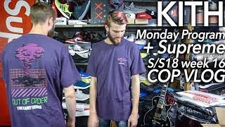 Supreme S/S18 week 16 COP VLOG + KITH Monday Program Out of Order Tee review