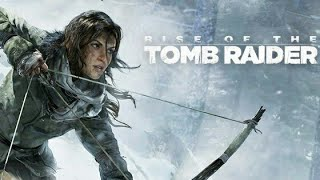 Rise of the Tomb Raider - Gameplay - start to end