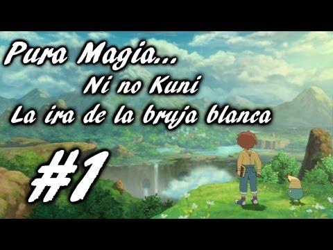 Ni no Kuni: La ira de la Bruja Blanca | Español HD | Walkthrough | Episodio 1: Pura Magia