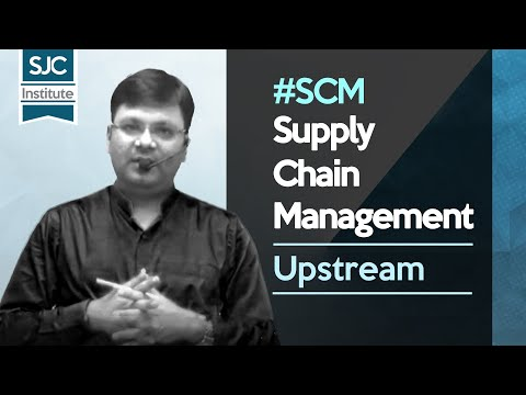 What is Upstream flow in Supply Chain Management? | CA Satish Jalan