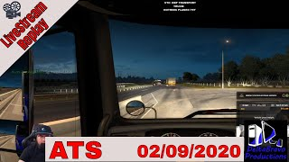 📽️ Live-stream Replay -ATS -Trucking Around The USA - DBP Transport- 02/09/2020 🚚