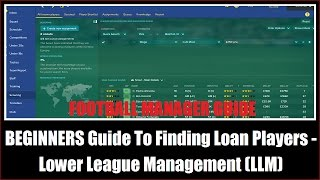 beginners guide to finding loan players lower league management llm