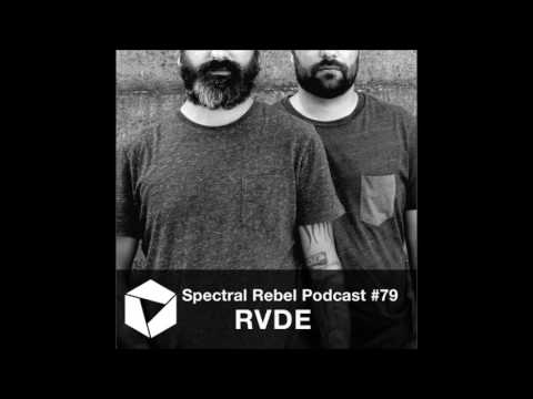 Spectral Rebel Podcast #79: RVDE