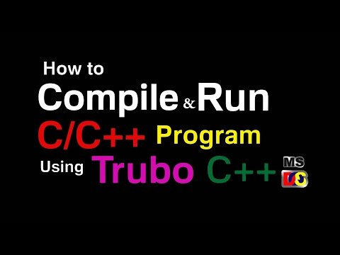 How To Compile & Execute A C C++ Program Using Turbo C++ IDE (HINDI)