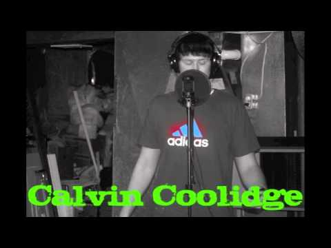 Calvin Coolidge - Do It Big (Mt Eden Dubstep Hip Hop mix)