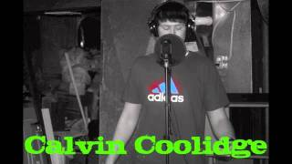 Calvin Coolidge - Do It Big (Mt Eden Dubstep Hip Hop mix)