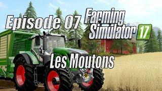 Farming Simulator 2017   Le Guide Des Débutants   Ep 07 - Les Moutons