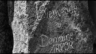 vidéo présentation Domaine ARVOR