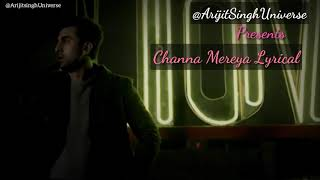 Channa Mereya Sad Version Lyrical Arijit Singh Ranbir Kapoor Anushka Sharma Adhm