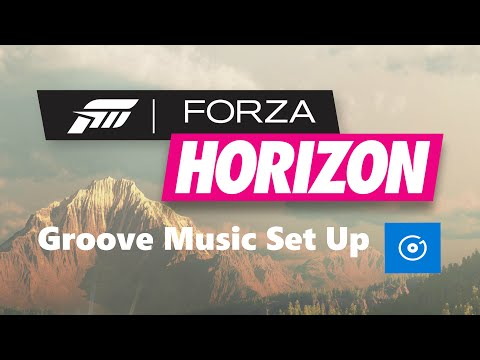 How To Set Up Groove Music Radio - Forza Horizon 3