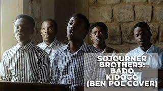 vuclip Bado Kidogo- Sojourner Brothers (Ben Pol Acapella Cover)