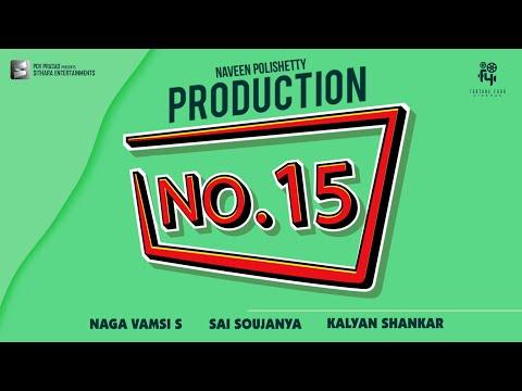 Production No 15 Announcement - Naveen Polishetty | Kalyan Shankar | #NP4