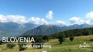 Slovenia: Julian Alps Hiking