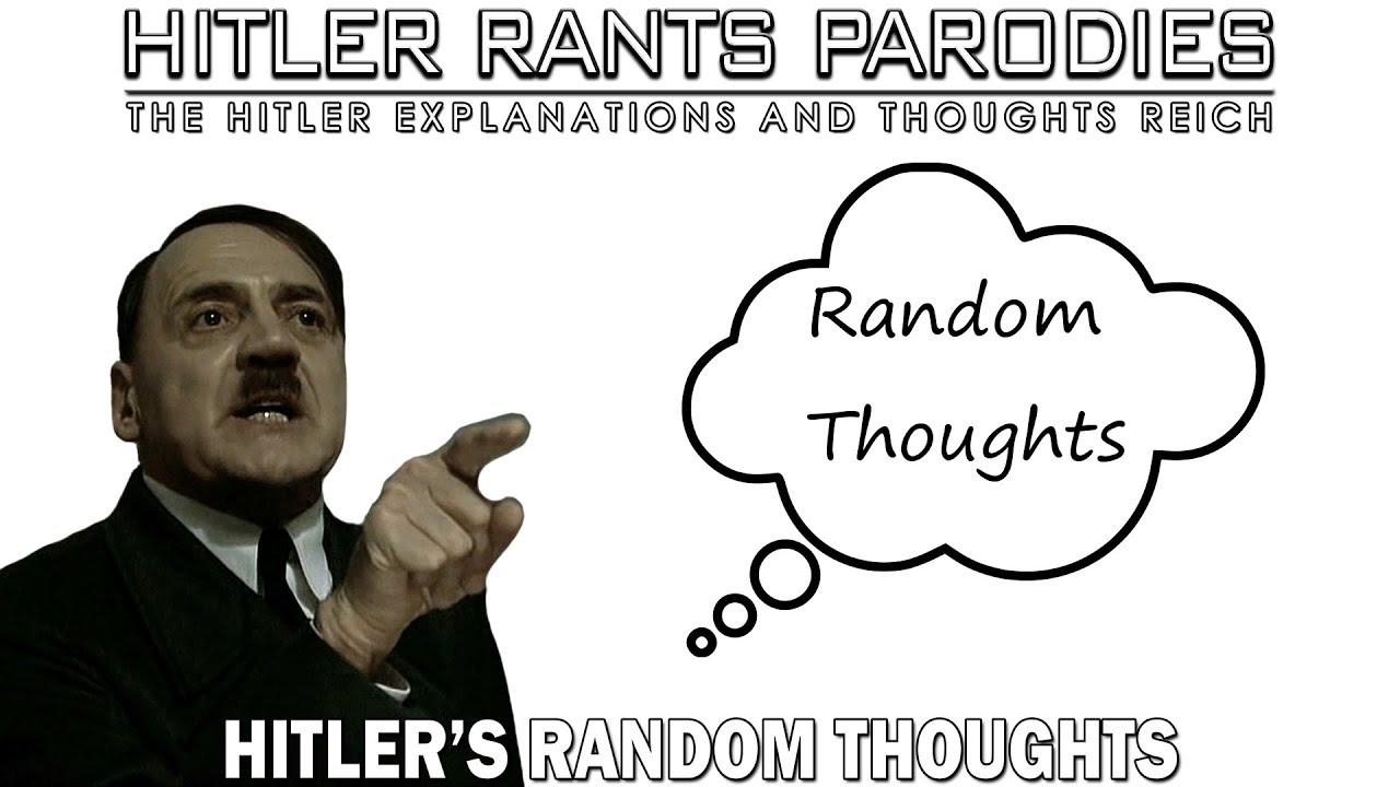 Hitler's random thoughts