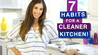7 Habits for a Cleaner Kitchen!
