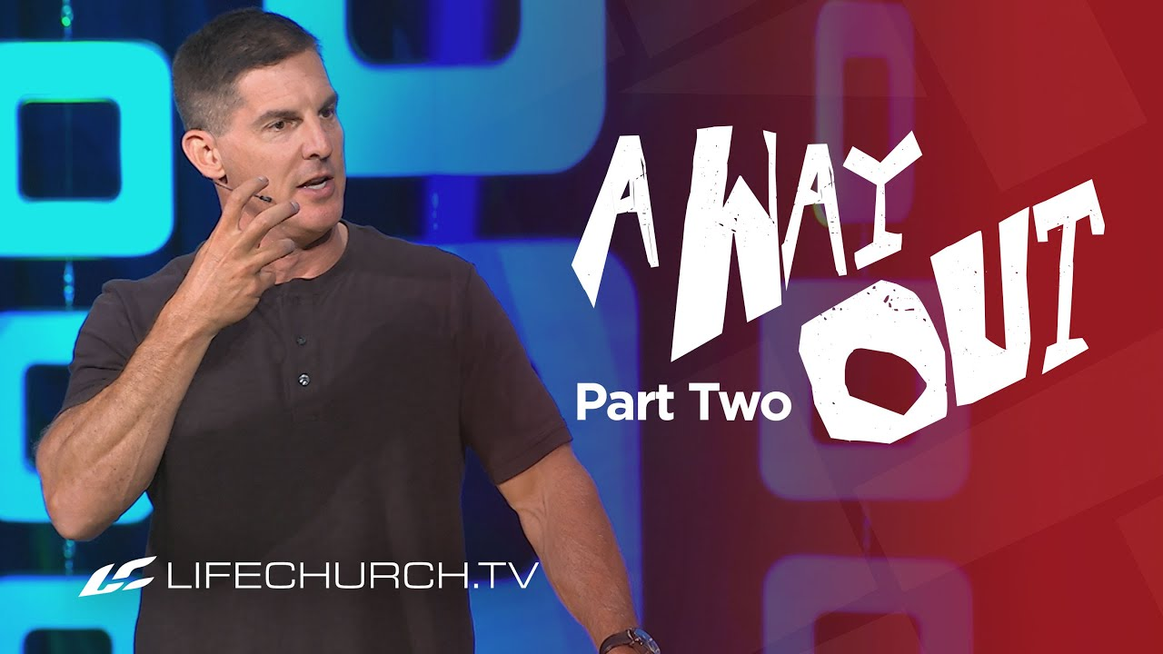 """Download A Way Out: Part 2 - """"Fighting Temptation"""" with Craig Groeschel - LifeChurch.tv"""