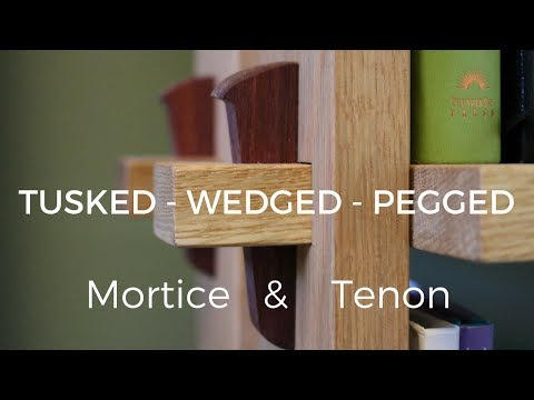 Tusked - Wedged - Pegged Through Mortise And Tenon!!!  How To   Woodworking