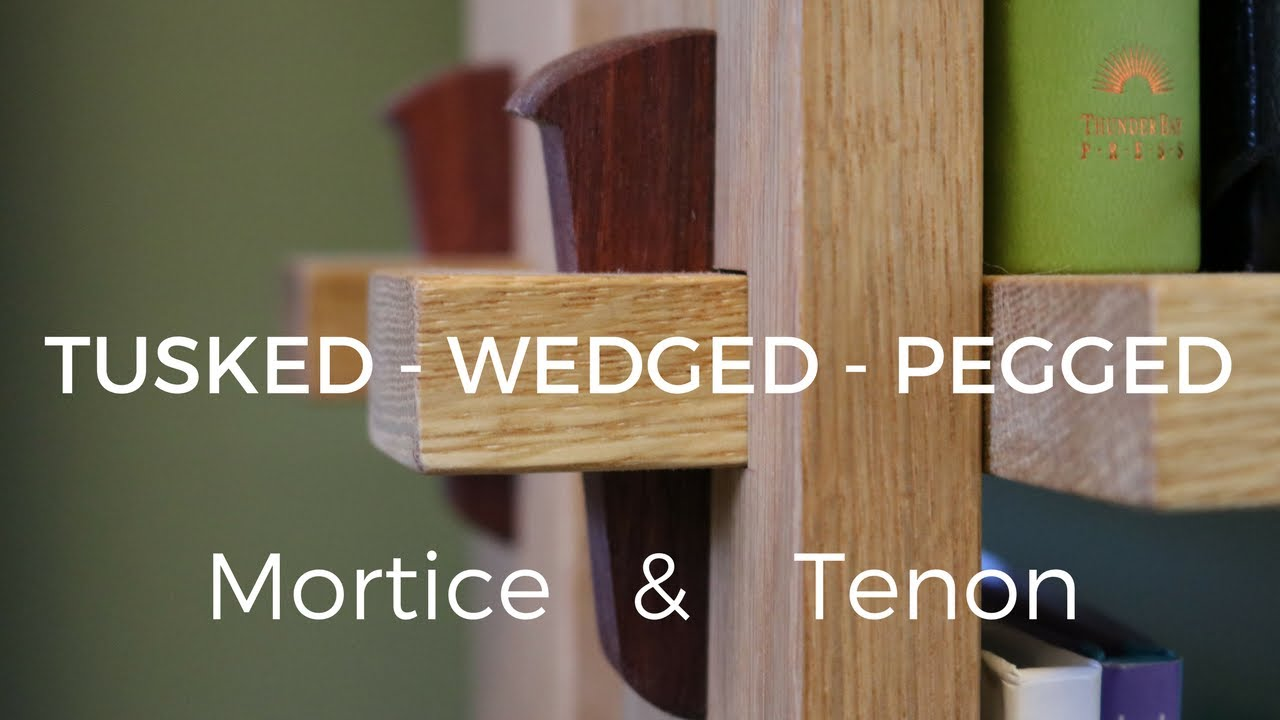Tusked Wedged Pegged Through Mortise And Tenon How