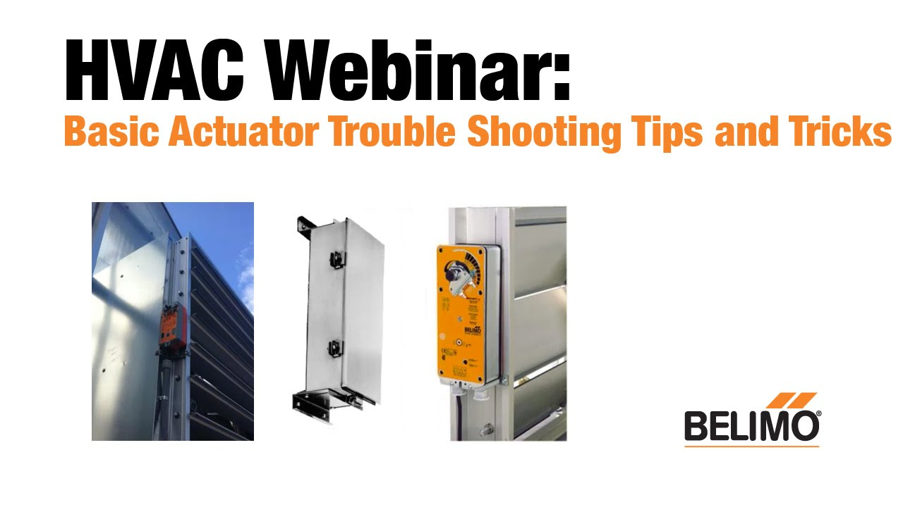 hight resolution of basic actuator trouble shooting tips tricks