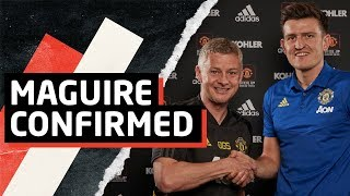 Official: Harry Maguire Signs For Manchester United