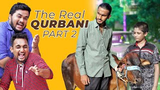 The Real Qurbani Part 02 - Sajid Ali