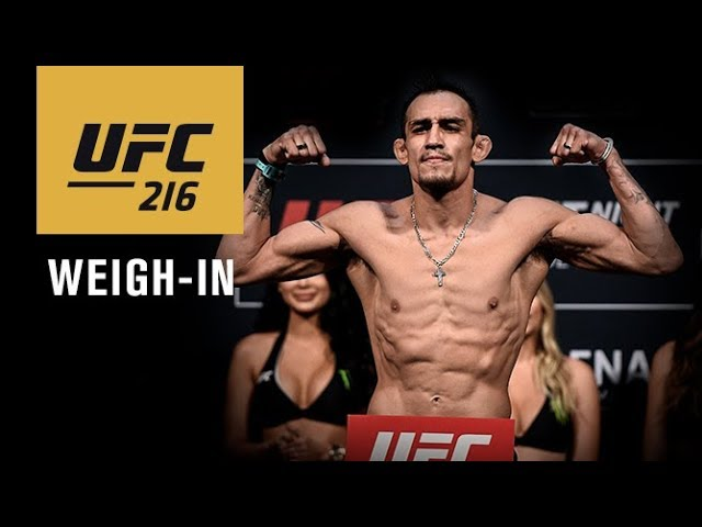 UFC 216: Official Weigh-in Results and Live Stream