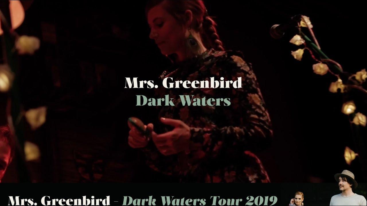 Mrs. Greenbird - Dark Waters Tour 2019 - Trailer Short EN