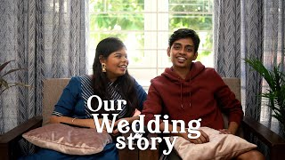 Our Wedding Story  | With Love - Subha & Vignesh