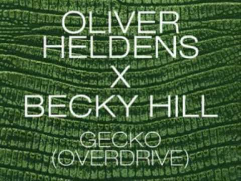 Oliver Heldens -  Gecko (Overdrive) Lyrics HQ