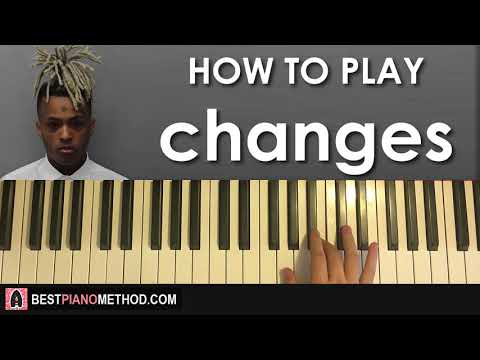 HOW TO PLAY - XXXTENTACION - changes (Piano Tutorial Lesson)