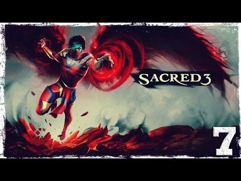 Смотреть прохождение игры Sacred 3. #7: Паламбронская башня.