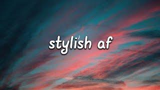 Max Wassen - Stylish AF (Lyrics)
