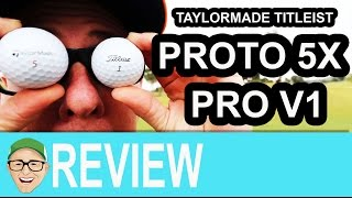 Taylormade Proto 5X Titleist Pro V1