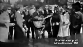 Adriano Celentano: Una festa sui prati