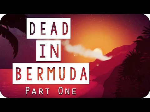 Dead in Bermuda Gameplay - #01 - Welcome to the Island! - Let's Play