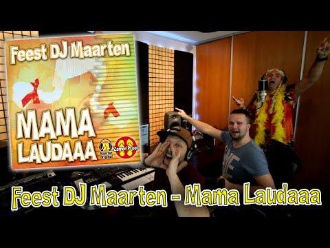 Feest Dj Maarten - Mama Laudaaa (zomerhit 2018)