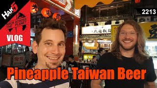 Pineapple Taiwan Beer - Hack Across the Planet - Hak5 2213