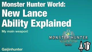 Monster Hunter World: New Lance Abilities (Beta)