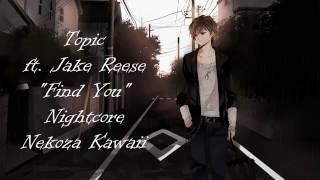 Nightcore - Find You (+Lyric)