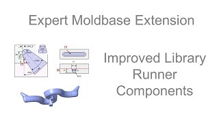 Expert Moldbase Extension - Improved Runner Library Components