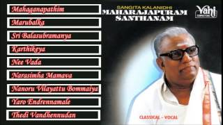 CARNATIC VOCAL | MAHARAJAPURAM SANTHANAM | JUKEBOX