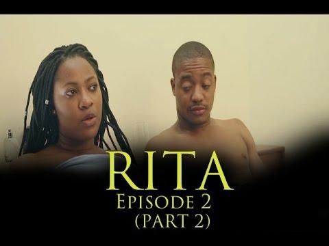 RITA-EPISODE 2 (PART 2)