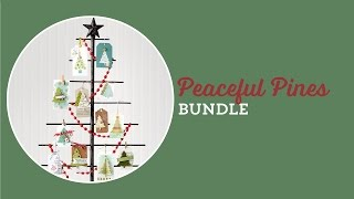 Peaceful Pines Bundle by Stampin' Up!