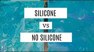 Silicone vs No Silicone fluid acrylic painting