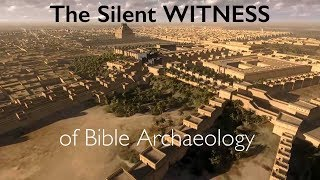 Incredible - The Silent & Exciting Witness of Bible Archaeology