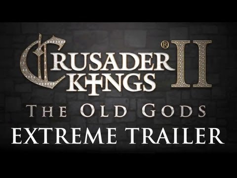 Crusader Kings II: The Old Gods EXTREME Release Trailer